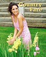 Country Fare : Fresh Recipes & Fresh Flowers - Andrew J Boyd
