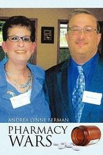 Pharmacy Wars - Andrea Berman