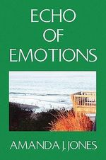 Echo of Emotions - Amanda Jessica Jones