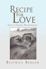 Recipe for Love - Beatrice Berger