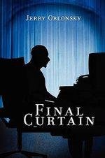 Final Curtain - Jerry Oblonsky