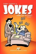 Funny Stories and Jokes from the Internet - Americus Mungiole