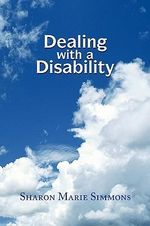 Dealing With a Disability - Sharon Marie Simmons