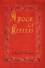 A Book of Letters - Cheryl Jones