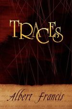 Traces - Albert Francis