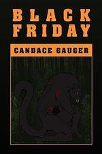 Black Friday - Candace Gauger