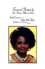 Treasured Recipes :  Deloris Williams - Collins - Deloris Williams-collins
