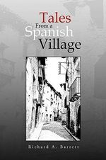 Tales from a Spanish Village - Richard Barrett