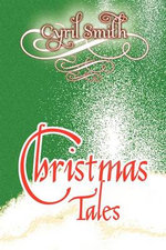 Christmas Tales - Cyril Smith