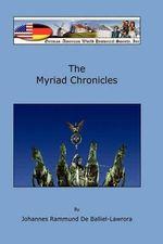 The Myriad Chronicles - Johannes Rammund De Balliel-Lawrora
