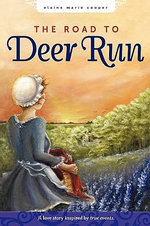 The Road to Deer Run - Elaine Marie Cooper