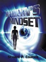 Marilyn's Mindset - Stuart P. Coates