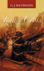 Tara's Cross : The Magnificent Sighting - G. J. Bachmann