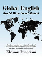 Global English : Read & Write Sound Method - Khosrow Javaherian