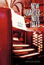 New Quarter Note Tales :  Axel in Quebec - Arthur Wenk