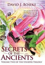 Secrets of the Ancients - David J. Boseke