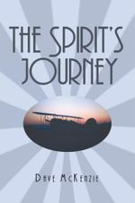 The Spirit's Journey - Dave McKenzie