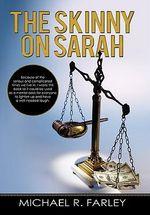 The Skinny on Sarah - Michael R. Farley