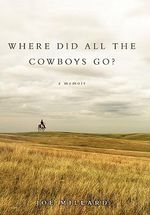 Where Did All the Cowboys Go? - Joe Millard