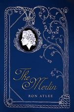 The Merlin - Ron Atlee