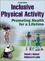 Inclusive Physical Activity - Susan L. Kasser