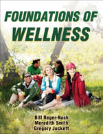 Foundations of Wellness - Bill Reger-Nash