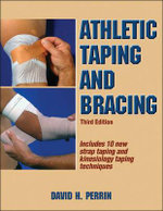 Athletic Taping and Bracing - David H. Perrin