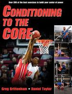 Conditioning to the Core - Greg Brittenham