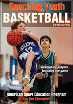 Coaching Youth Basketball : Coaching Youth - ASEP