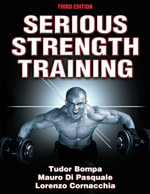 Serious Strength Training - Tudor Bompa