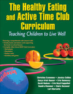 Healthy Eating and Active Time Club : Teaching Children to Live Well - Christina Economos
