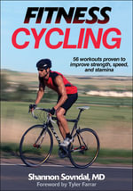 Fitness Cycling : Time-Efficient Training Secrets for Breakthrough F... - Shannon Sovndal