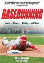 Baserunning : Over 120 Delicious and Easy Dishes - Mike Roberts