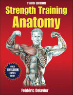 Strength Training Anatomy Package 3rd Edition with DVD - Frederic Delavier
