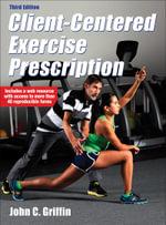 Client-Centered Exercise Prescription - John C. Griffin