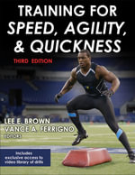 Training for Speed, Agility, and Quickness-3rd Edition - Mr Vance Ferrigno