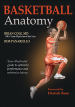 Basketball Anatomy - Dr Brian Cole