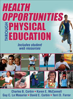 Health Opportunities Through Physical Education - Charles B. Corbin