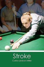 Stroke - Carlos Ledson Miller