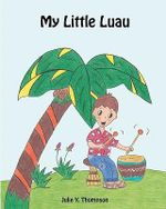 My Little Luau - Julie Y Thompson