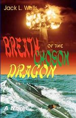Breath of the Choson Dragon - Jack L Wells