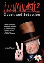 Illuminati: No. 2 : Deceit & Seduction - Henry Makow