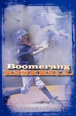 Boomerang Baseball - Nicholas R W Henning