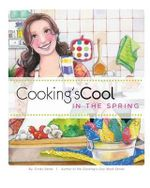 Cooking's Cool in the Spring - Cindy Sardo
