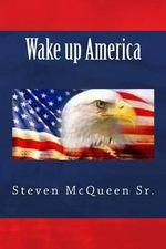 Wake Up America - Bishop Steven McQueen Sr