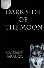 Dark Side of the Moon - Candace Farrugia