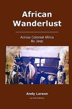 African Wanderlust - Andy Larson