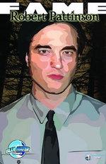 Fame: Robert Pattinson :  Robert Pattinson - Kimberly Sherman