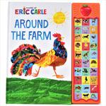 Eric Carle - Around the Farm : Apple Play a Sound Book - Eric Carle