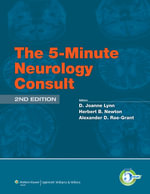 The 5-minute Neurology Consult - D.Joanne Lynn